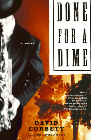Done for a Dime by David Corbett
