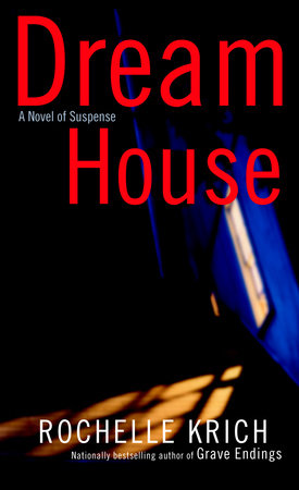 Dream House by Rochelle Krich
