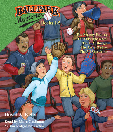 Ballpark Mysteries Collection: Books 1-5 by David A. Kelly