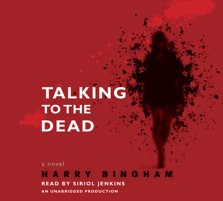 Talking to the Dead by Harry Bingham