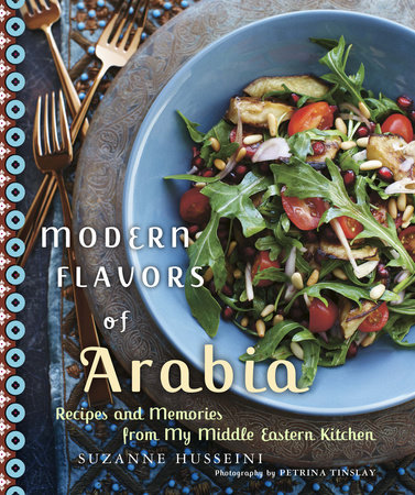 Modern Flavors of Arabia by Suzanne Husseini