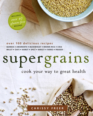 Supergrains by Chrissy Freer