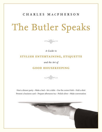 The Butler Speaks by Charles MacPherson