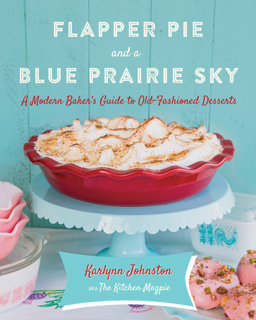 Flapper Pie and a Blue Prairie Sky
