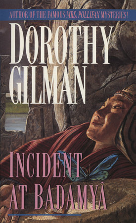 Incident at Badamaya by Dorothy Gilman