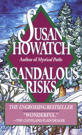 Scandalous Risks by Susan Howatch