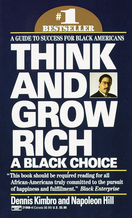 Think and Grow Rich by Dennis Kimbro and Napoleon Hill