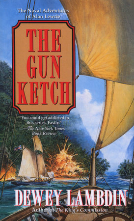 The Gun Ketch by Dewey Lambdin