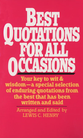 Best Quotations for All Occasions by Lewis Henry