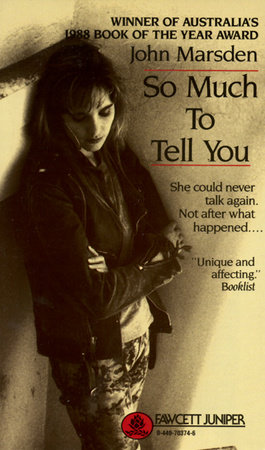 So Much to Tell You by John Marsden