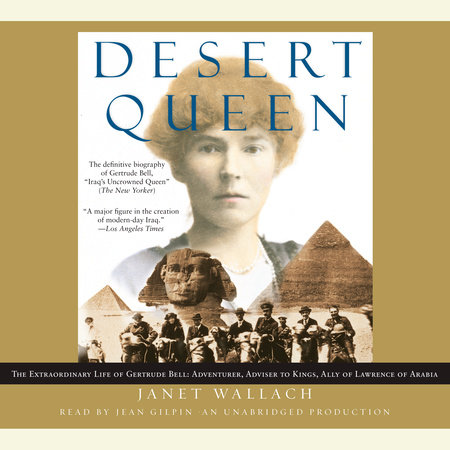 Desert Queen by Janet Wallach