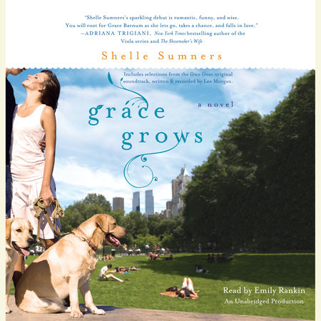 Grace Grows by Shelle Sumners
