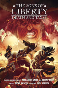 The Sons of Liberty #2: Death and Taxes