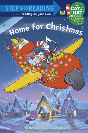 Home For Christmas (Dr. Seuss/Cat in the Hat) by Tish Rabe