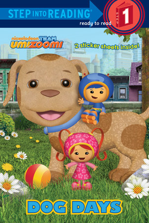 Dog Days (Team Umizoomi) by Random House