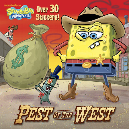 Pest of the West (SpongeBob SquarePants) by Random House