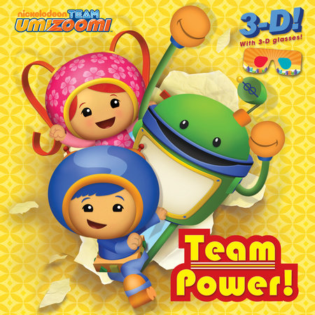 Team Power! (Team Umizoomi) by Random House