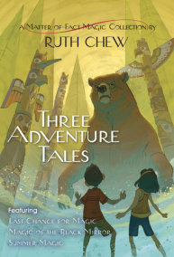 Three Adventure Tales: A Matter-of-Fact Magic Collection by Ruth Chew