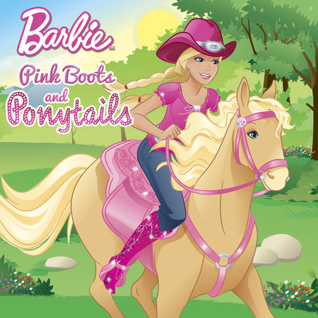 Pink Boots and Ponytails (Barbie) by Alison Inches
