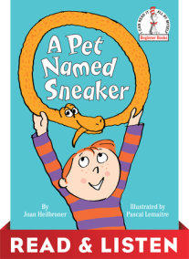 A Pet Named Sneaker: Read & Listen Edition