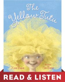The Yellow Tutu: Read & Listen Edition