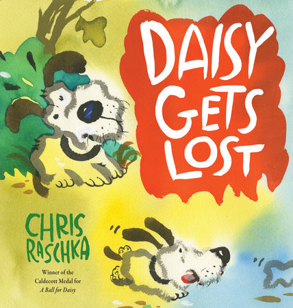 Daisy Gets Lost by Chris Raschka
