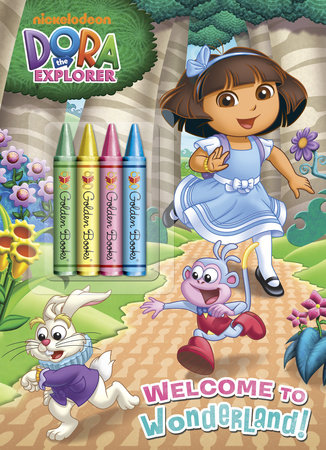 Welcome to Wonderland! (Dora the Explorer) by Golden Books