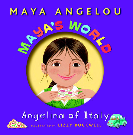 Maya's World: Angelina of Italy by Maya Angelou
