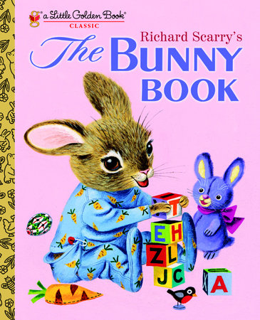 Richard Scarry's The Bunny Book by Patricia M. Scarry