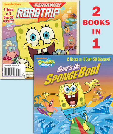 Surf's Up, SpongeBob!/Runaway Roadtrip (SpongeBob SquarePants) by Random House