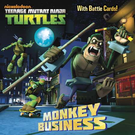 Monkey Business (Teenage Mutant Ninja Turtles) by Random House