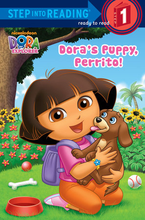Dora's Puppy, Perrito! (Dora the Explorer) by Random House