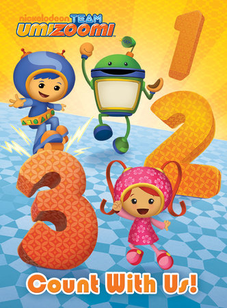 Count with Us! (Team Umizoomi) by Random House
