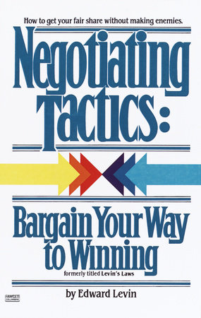 Negotiating Tactics by Edward Levin