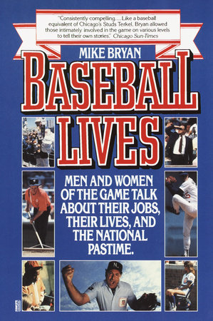 Baseball Lives by Mike Bryan