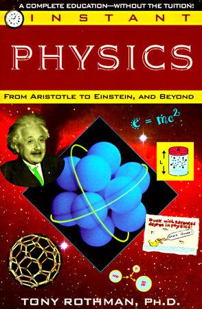 Instant Physics