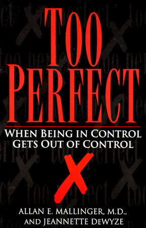 Too Perfect by Jeannette Dewyze and Allan Mallinger