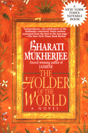 Holder of the World by Bharati Mukherjee