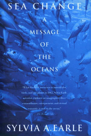 Sea Change by Sylvia Earle