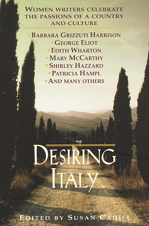 Desiring Italy by Susan Cahill