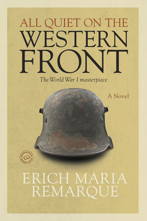 an interpretation of all quiet on the western front by erich maria remarque 1074 quotes from erich maria remarque: 'i am young, i am twenty years old yet i know nothing of life but despair, death, fear, and fatuous superficiality cast over an abyss of sorrow.