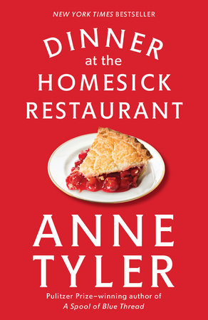 The cover of the book Dinner at the Homesick Restaurant