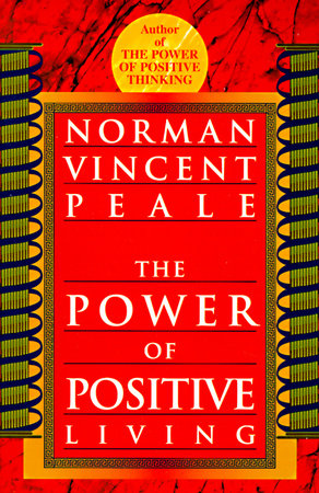 The cover of the book The Power of Positive Living