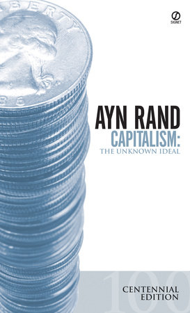 Capitalism by Ayn Rand, Nathaniel Branden, Alan Greenspan and Robert Hessen