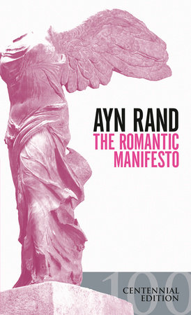 The Romantic Manifesto by Ayn Rand