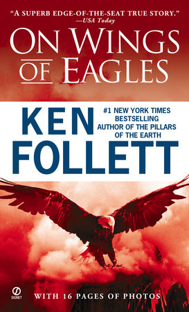 On the Wings of Eagles by Ken Follett