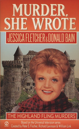 Murder, She Wrote: Highland Fling Murders by Jessica Fletcher and Donald Bain