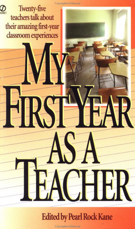 The First Year of Teaching by