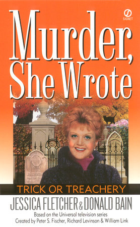Murder, She Wrote: Trick or Treachery by Jessica Fletcher and Donald Bain