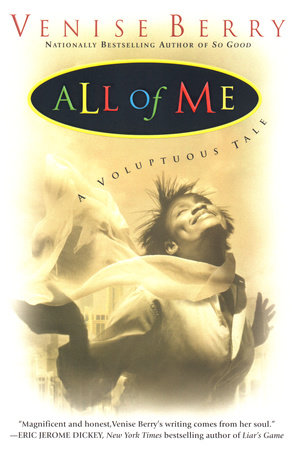 All of Me by Venise Berry